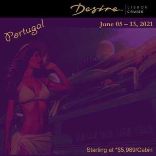 Desire Lisbon Cruise June 5 - 13 2021